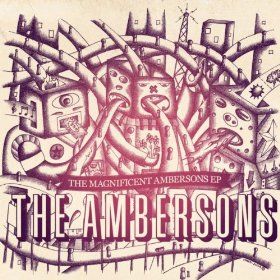 The Ambersons 'The Magnificent Ambersons' EP Out Now