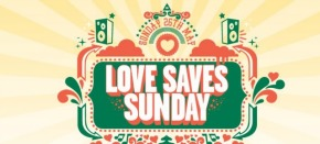 Love Saves Sunday announce final festival headliner